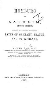 Homburg and Nauheim. Extracted from the fourth edition of Baths of Germany, France, and Switzerland