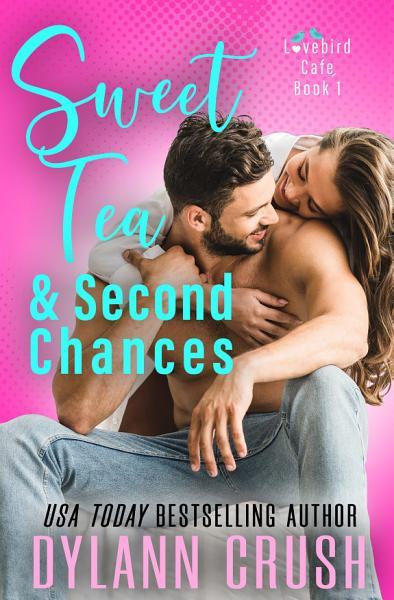 Download Sweet Tea   Second Chances Book