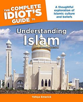 The Complete Idiot s Guide to Understanding Islam  2nd Edition PDF