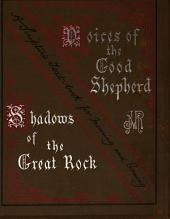Voices of the Good Shepherd & Shadows of the Great Rock