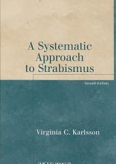 A Systematic Approach to Strabismus