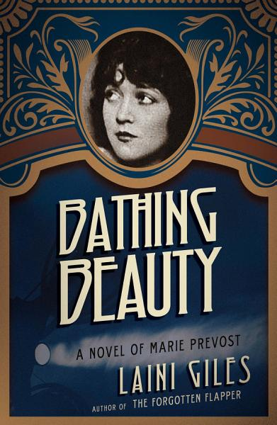 Download Bathing Beauty   A Novel of Marie Prevost Book