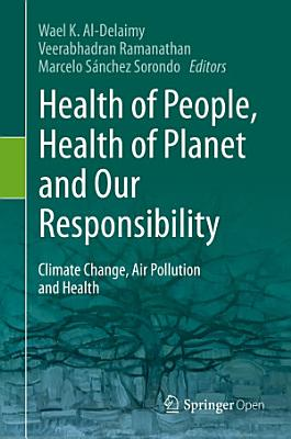 Health of People  Health of Planet and Our Responsibility