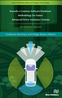 Towards a Common Software Hardware Methodology for Future Advanced Driver Assistance Systems PDF
