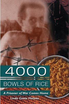 4000 Bowls of Rice  A Prisoner of War Comes Home