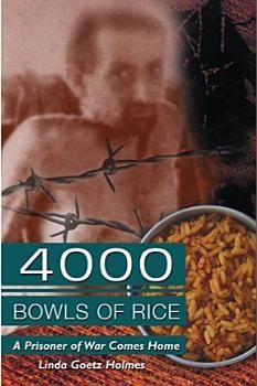 4000 Bowls of Rice  A Prisoner of War Comes Home PDF