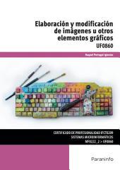 UF0860 - Elaboración y modificación de imágenes u otros elementos gráficos