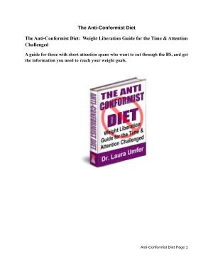 The Anti Conformist Diet  Weight Liberation Guide for the Time   Attention Challenged PDF