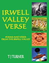 Irwell Valley Verse:Poems and Verse from the Irwell Valley