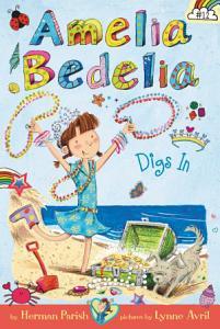Amelia Bedelia Chapter Book  12  Amelia Bedelia Digs In Book