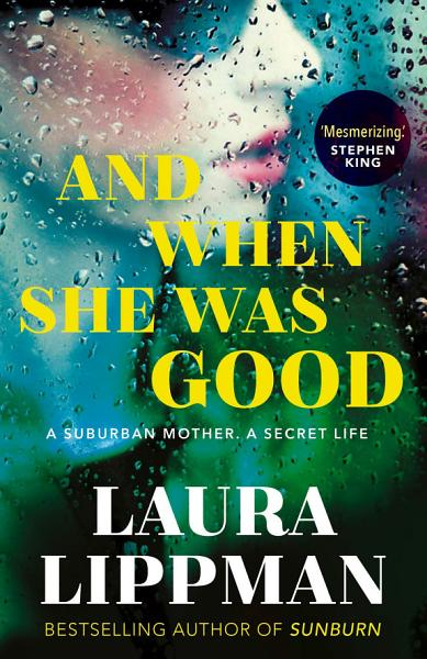 Download And When She Was Good Book