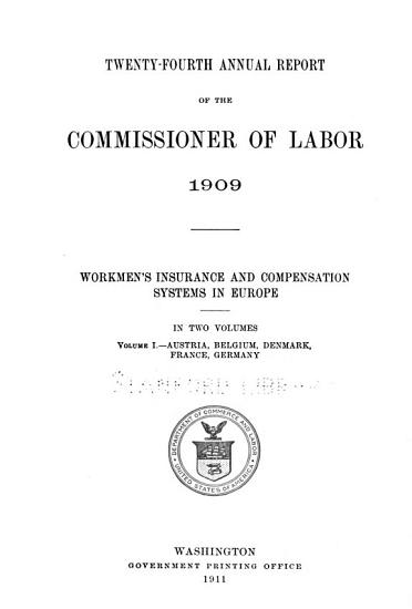 Workmen s Insurance and Compensation Systems in Europe  Great Britain  Italy  Norway  Russia  Sapin and Sweden PDF