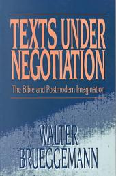 Texts Under Negotiation: The Bible and Postmodern Imagination