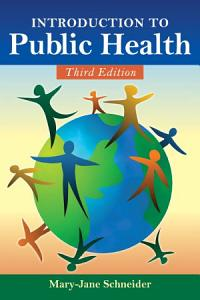 Introduction to Public Health Book