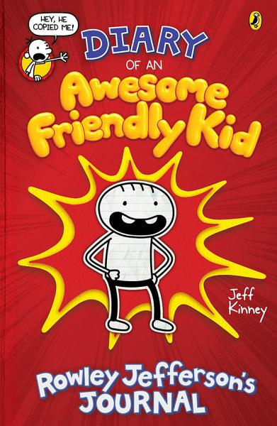 Download Diary of an Awesome Friendly Kid  Rowley Jefferson s Journal Book