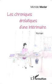 Les chroniques drolatiques d'une intérimaire Roman