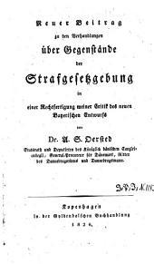 Abhandlungen aus dem Gebiete der Moral- und Gesetzgebungs-Philosophie: Neuer Beitrag zu den Verhandlungen über Gegenstände der Strafgesetzgebung, Band 3