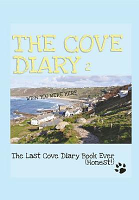 The Cove Diary 2