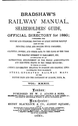Bradshaw s Railway Manual  Shareholders  Guide  and Official Directory for