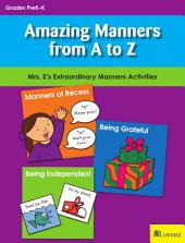 Amazing Manners from A to Z: Mrs. E's Extraordinary Manners Activities