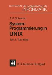 System-Programmierung in UNIX: Teil 2: Techniken