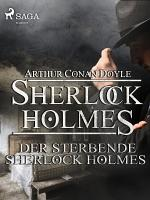 Der sterbende Sherlock Holmes PDF
