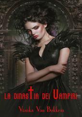 La Dinastia dei Vampiri