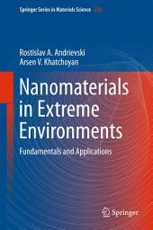 Nanomaterials in Extreme Environments: Fundamentals and Applications