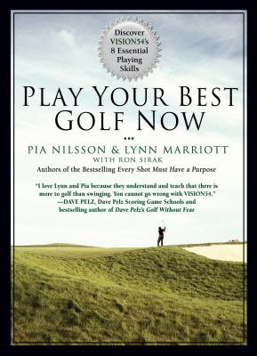 Download Play Your Best Golf Now Book