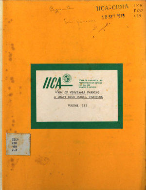 ABC of vegetable farming a draft high school text book  Volume III PDF