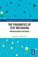 The Pragmatics of Text Messaging PDF