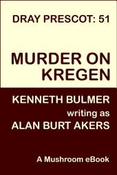 Murder on Kregen: Dray Prescot 51