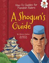 A Shogun's Guide