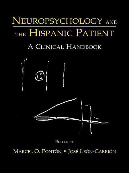Neuropsychology and the Hispanic Patient PDF