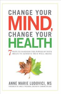 Change Your Mind, Change Your Health