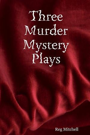 Three Murder Mystery Plays PDF