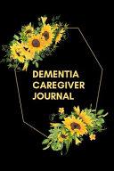 Dementia Caregiver Journal
