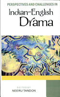 Perspectives and Challenges in Indian English Drama PDF