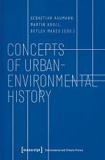 Concepts of Urban-Environmental History