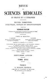 Revue des sciences médicales en France et à l'étranger: recueil trimestriel analytique, critique et bibliographique, Volume17
