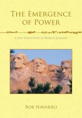 The Emergence of Power: Chief Executives as World Leaders