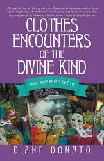 Clothes Encounters of the Divine Kind