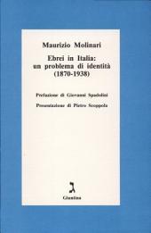 Ebrei in Italia: un problema di identità (1870-1938)