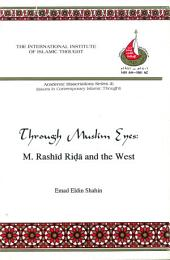 Through Muslim Eyes: M. Rashid Rida and the West