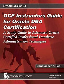 OCP Instructors Guide for Oracle DBA Certification PDF