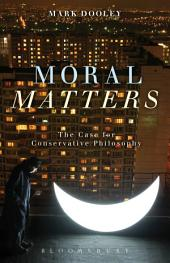Moral Matters: A Philosophy of Homecoming