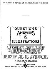 Hawkins Electrical Guide ...: Questions, Answers & Illustrations; a Progressive Course of Study for Engineers, Electricians, Students and Those Desiring to Acquire a Working Knowledge of Electricity and Its Applications; a Practical Treatise, Issue 6