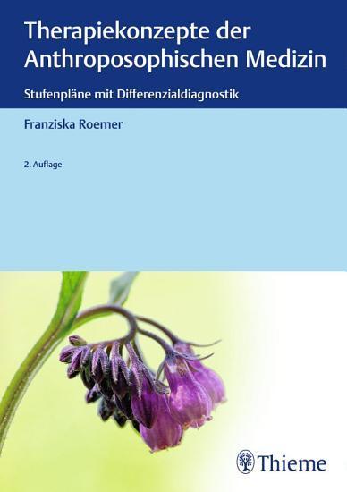Therapiekonzepte der Anthroposophischen Medizin PDF