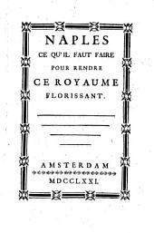 Naples ce qu'il faut faire pour rendre ce Royaume florissant