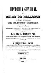 Historia general del Reino de Mallorca: Mit Tafeln in Steindruck, Band 3